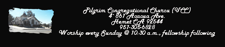 Pilgrim United Churcu of Christ, Hemet CA